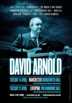 David Arnold Live in Concert (Manchester and Liverpool, April 2015)